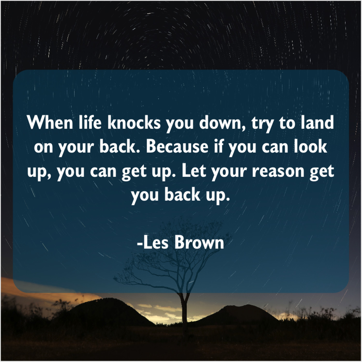 Les Brown When Life Knocks You Down Quote Trumpet